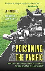 ローマン&リトルフィールドから単行本と電子書籍で出版された 「POISONING THE PACIFIC(汚染される太平洋の海と島々)」