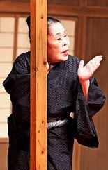 「寛一お宮」で母親役を演じる仲田幸子。さりげない一言で観客を引き込む